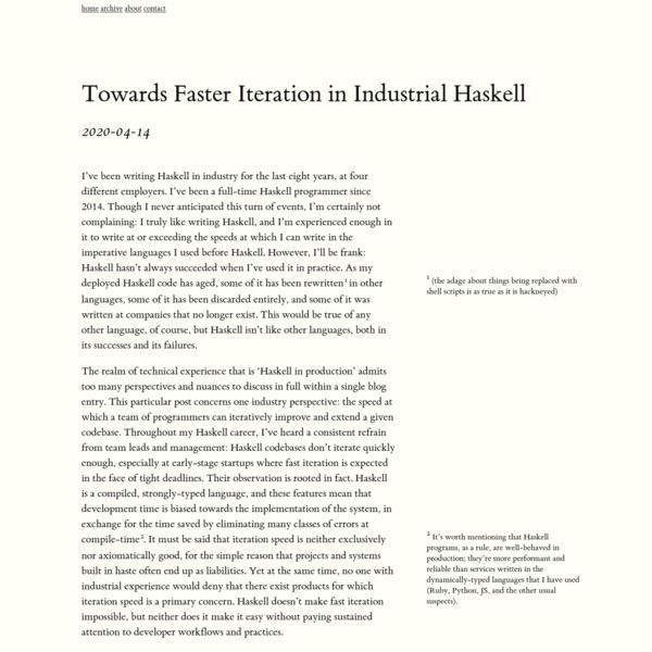 Towards Faster Iteration in Industrial Haskell