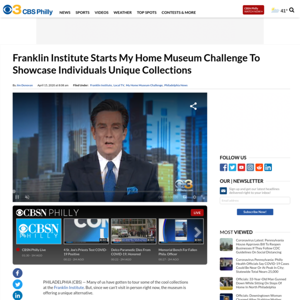 Franklin Institute Starts My Home Museum Challenge To Showcase Individuals Unique Collections