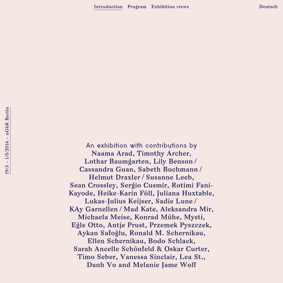 Exhibition at neue Gesellschaft für bildende Kunst, Berlin, March 19 - May 1, 2016