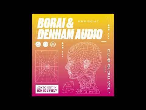 Borai & Denham Audio - Make Me