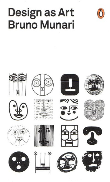 Bruno Munari  Book: Design as Art, 1966  Chapter: A Language of Signs and Symbols
