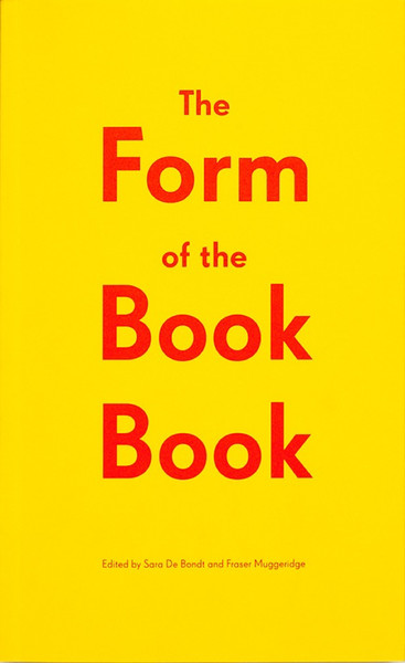 Book: The Form of the Book Book   Edited by Sara De Bondt & Fraser Muggeridge   Occasional Papers , London, 2009  Chapter: Matta-Clark Complex: Materials, Interpretation and the Designer