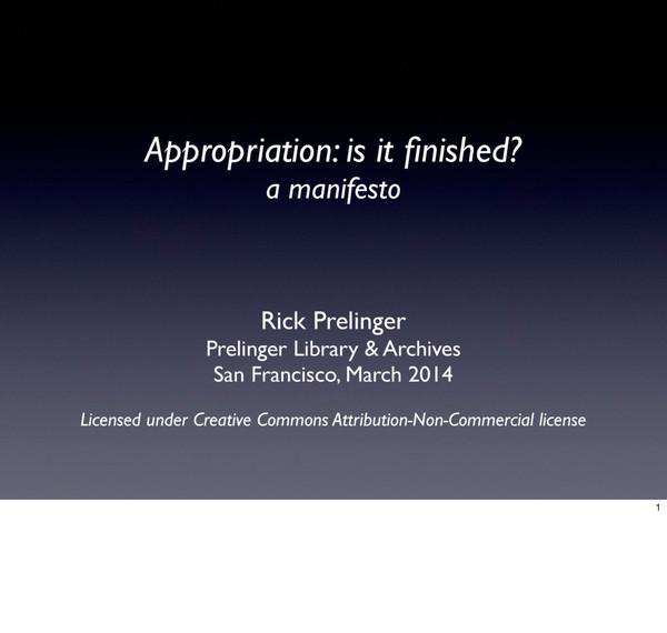 Rick Prelinger – Appropriation Manifesto – 2014