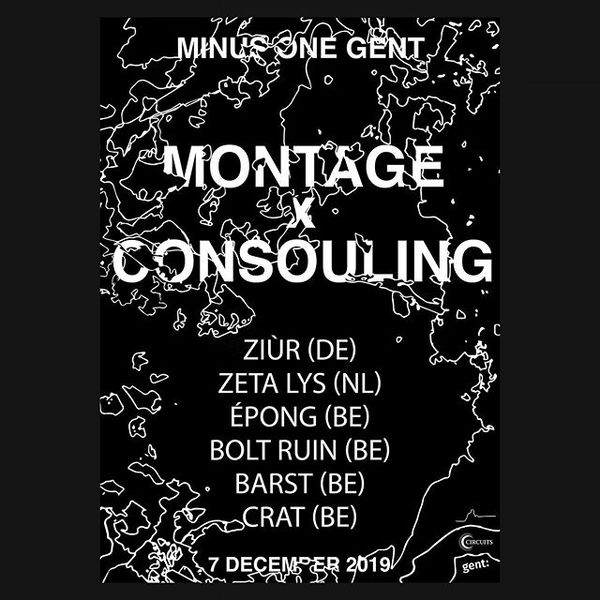 MONTAGE X CONSOULING Poster design for @m0nt4ge x @consouling 07.12.2019 - @minus.one