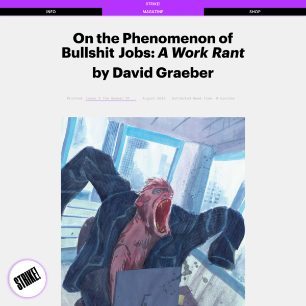 STRIKE! Magazine - On the Phenomenon of Bullshit Jobs: A Work Rant