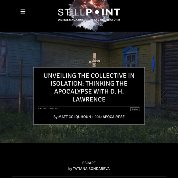 Unveiling the Collective in Isolation: Thinking the Apocalypse with D. H. Lawrence - Stillpoint Magazine