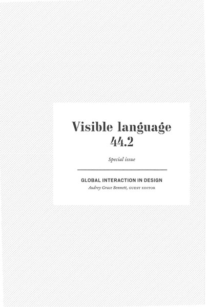 Visible Language 44.2 – GLOBAL INTERACTION IN DESIGN