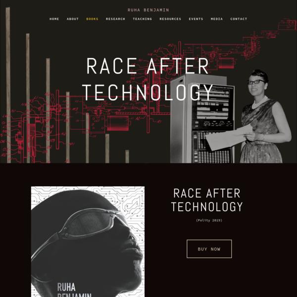 Race After Technology - Ruha Benjamin