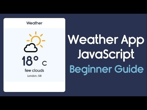 Build A Weather App Using JavaScript [ Beginners ]