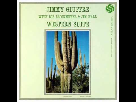 Jimmy Giuffre Trio - Western Suite