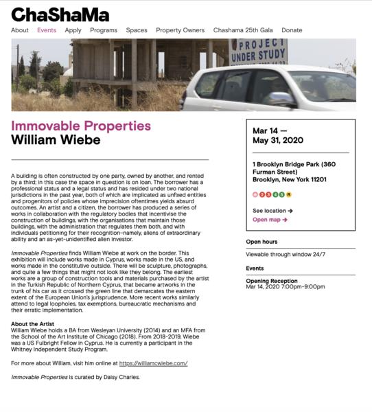 Immovable Properties - William Wiebe   Chashama