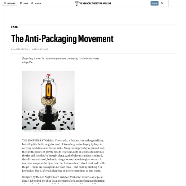 The Anti-Packaging Movement