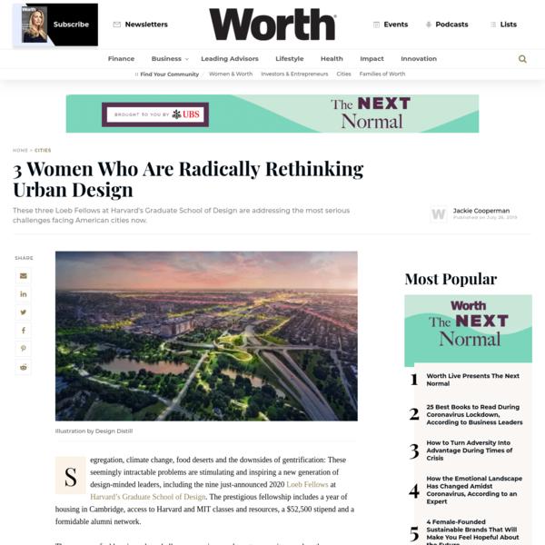 3 Women Who Are Radically Rethinking Urban Design - Worth