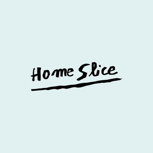 Homeslice