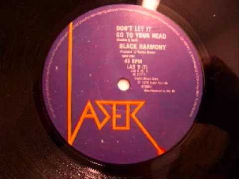 Black Harmony - Don't Let It Go To Your Head, 1979 on Laser Records Reggae