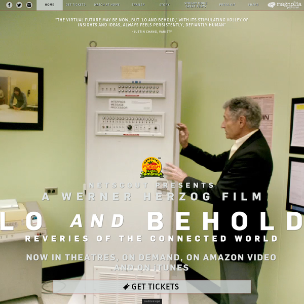 Lo And Behold: Reveries Of The Connected World (Official Movie Site) - Directed by Werner Herzog - In Theatres, on Demand, on Amazon Video and on iTunes August 19th