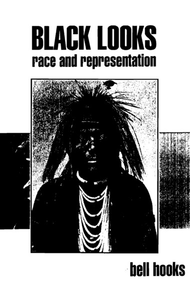 black-looks-race-and-representation-bell-hooks.pdf