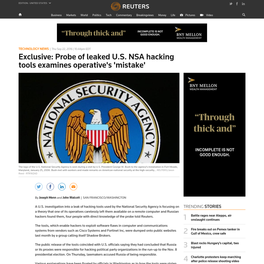 A U.S. investigation into a leak of hacking tools used by the National Security Agency is focusing on a theory that one of its operatives carelessly left them available on a remote computer and Russian hackers found them, four people with direct knowledge of the probe told Reuters.