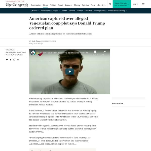 American captured over alleged Venezuelan coup plot says Donald Trump ordered plan