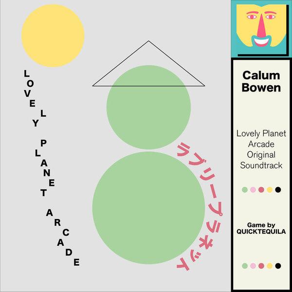 Lovely Planet Arcade Original Soundtrack, by Calum Bowen