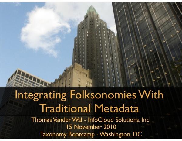 Integrating Folksonomies With Traditional Metadata