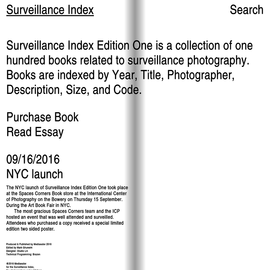 Surveillance Index Edition One is a collection of one hundred books related to surveillance photography.