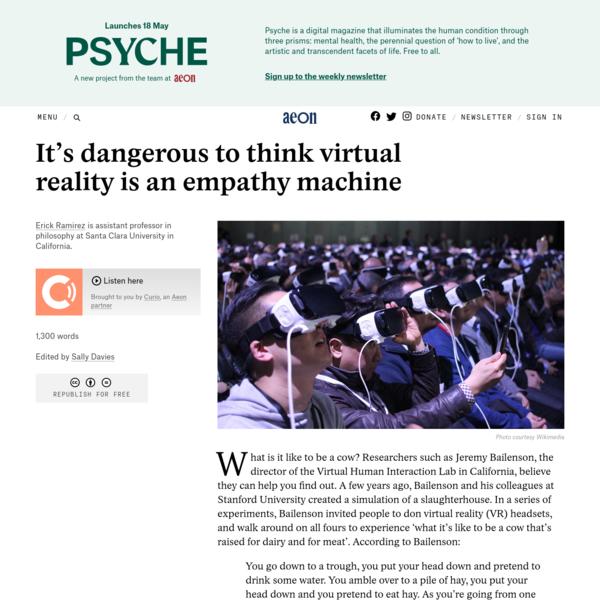 It's dangerous to think virtual reality is an empathy machine - Erick Ramirez | Aeon Ideas
