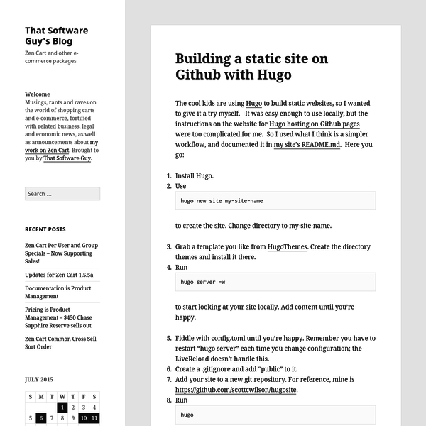 The cool kids are using Hugo to build static websites, so I wanted to give it a try myself. It was easy enough to use locally, but the instructions on the website for Hugo hosting on Github pages were too complicated for me.