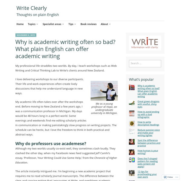 Why is academic writing often so bad? What plain English can offer academic writing
