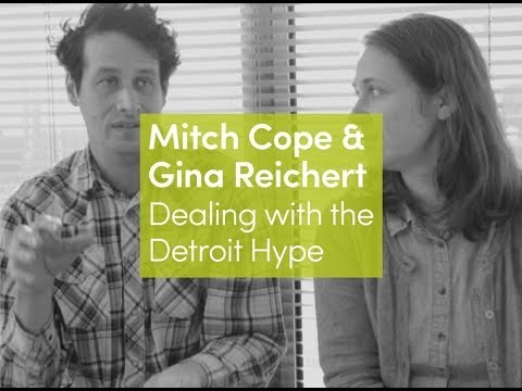 Mitch Cope & Gina Reichert | Dealing with the Detroit Hype