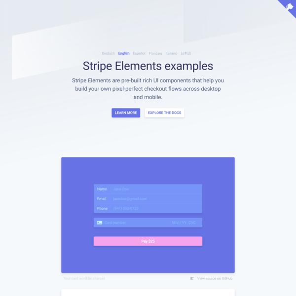 Stripe Elements: Build beautiful, smart checkout flows