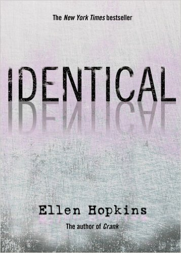 identical by ellen hopkins book report