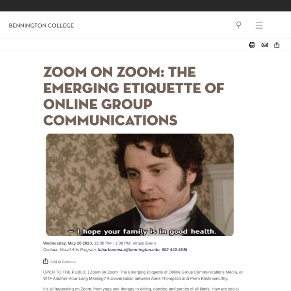 Zoom on Zoom: The Emerging Etiquette of Online Group Communications | Bennington College