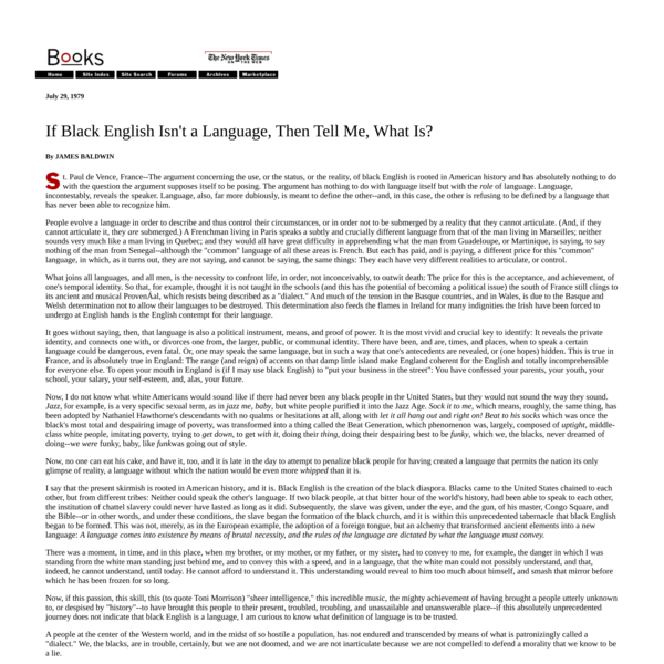 If Black English Isn't a Language, Then Tell Me, What Is?