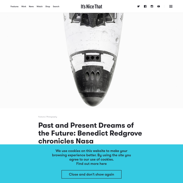 Past and Present Dreams of the Future: Benedict Redgrove chronicles Nasa