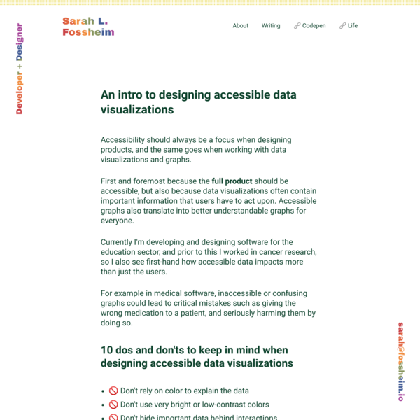 An intro to designing accessible data visualizations - Sarah L. Fossheim