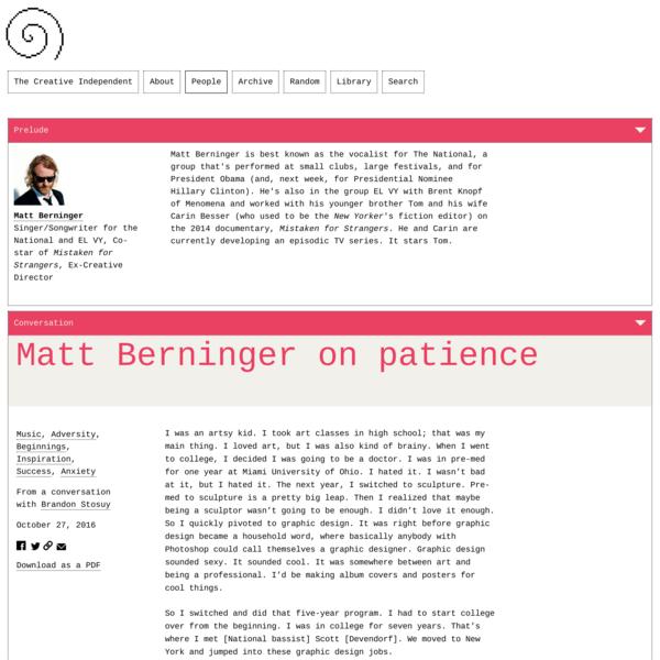 Matt Berninger on Patience