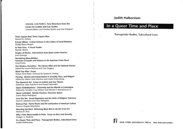In a Queer Time and Place, J Halberstam