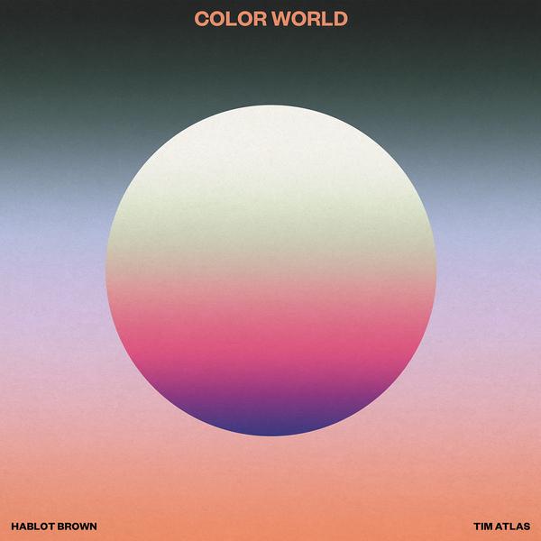 "Hablot Brown & Tim Atlas —""Color World"" cover by Nate Mandreza"