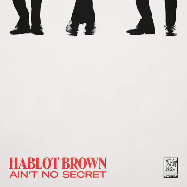 """Hablot Brown —""""Ain't No Secret"""" cover art by Nate Mandreza"""