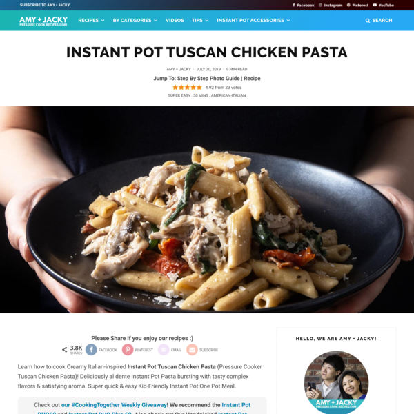 Instant Pot Italian-Inspired Tuscan Chicken Pasta | Tested by Amy + Jacky