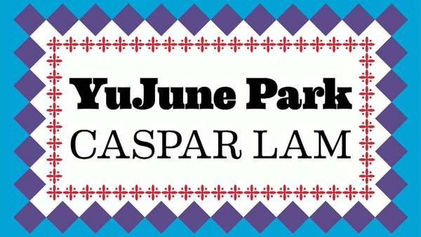 2016 Typographics: Present Continuous: Reflections on Chinese Typography with YuJune Park and Caspar Lam