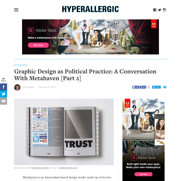 Graphic Design as Political Practice: A Conversation With Metahaven [Part 2]