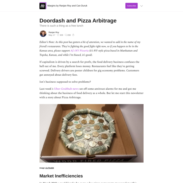 Doordash and Pizza Arbitrage - Margins by Ranjan Roy and Can Duruk