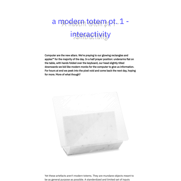 A modern totem pt. 1 - Interactivity