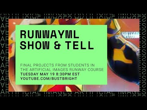RunwayML Student Show and Tell