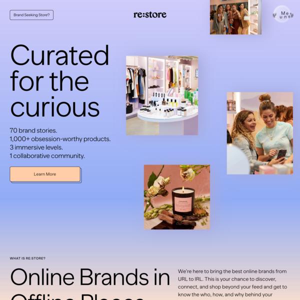 Re:store - Bringing best online brands from URL to IRL