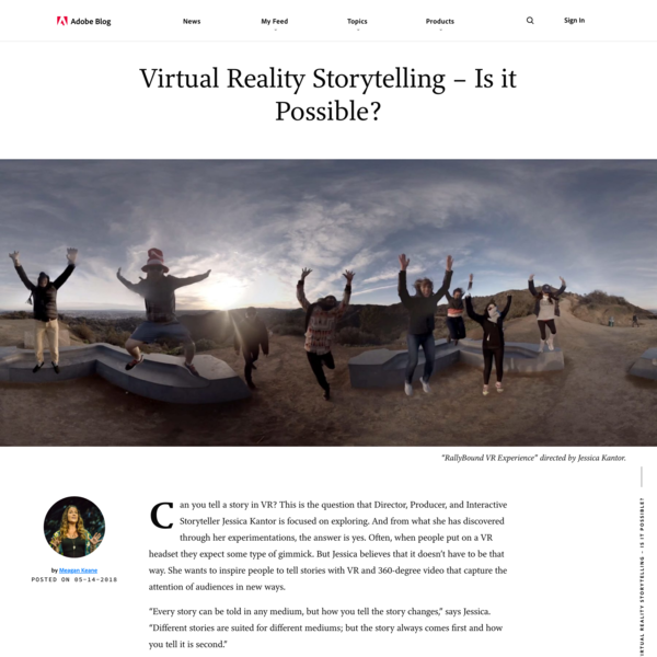 Virtual Reality Storytelling – Is it Possible? | Adobe Blog