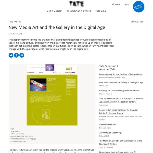 New Media Art and the Gallery in the Digital Age – Tate Papers   Tate