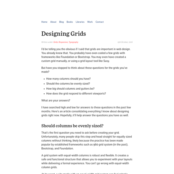 I'd be telling you the obvious if I said that grids are important in web design. You already knew that. You probably have even coded a few grids with frameworks like Foundation or Bootstrap. You may even have created a custom grid manually, or using a grid layout tool like Susy.